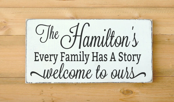 Personalized Family Name Sign Gift Custom Last Name Wood Signs Welcome Our Story Quote Entry Porch Rustic Wooden Plaque Christmas Gift - The Sign Shoppe - 1