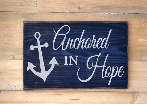 Anchored In Hope Wood Sign Nautical Nursery Wall Art Anchors - The Sign Shoppe - 2