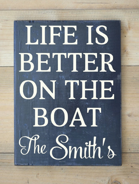 Personalized Life Is Better On Boat Family Name - The Sign Shoppe - 1