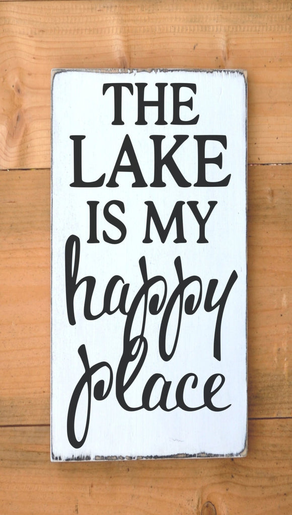 Lake House Decor Rustic Lake Sign The Lake Is My Happy Place Signs Quote