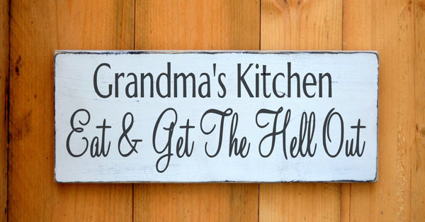 Personalized Kitchen Decor Sign Fun Humorous Home Kitchen Dining Room Wall Art Eat Get the Hell Out Quotes New Home Chef Foodie Family Gift