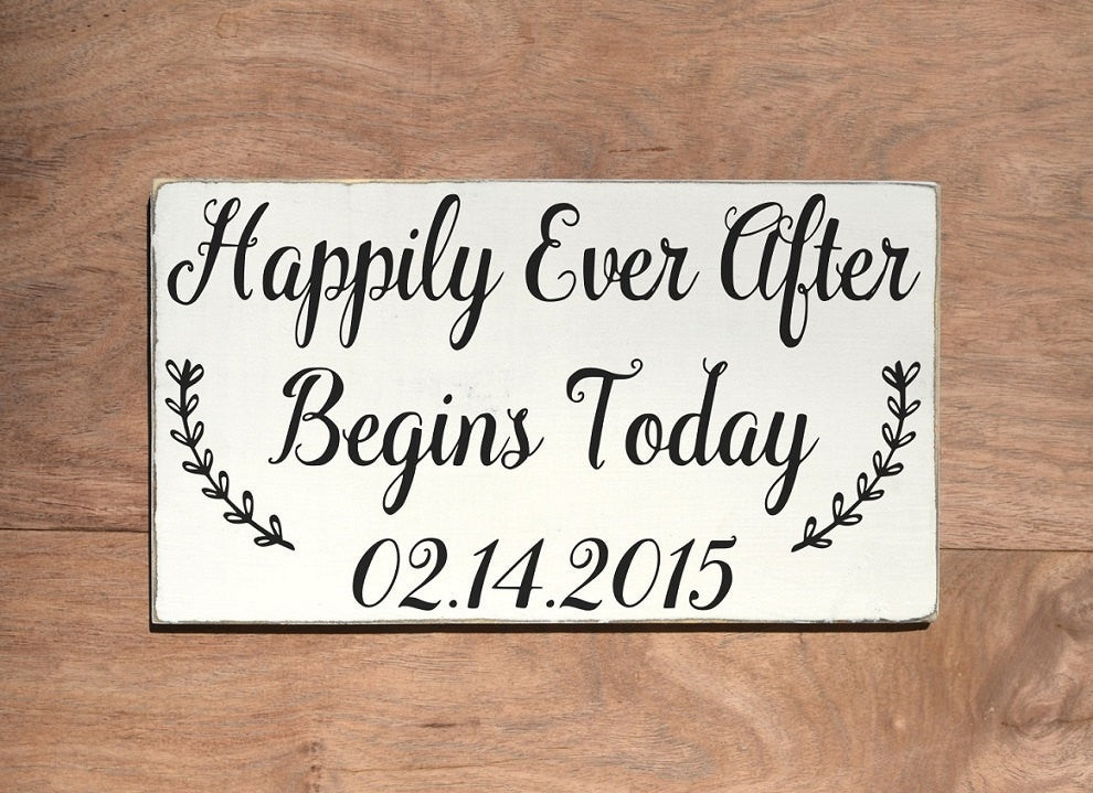 Wedding Signs Personalized Happily Ever After Begins Today Date Day Gift Welcome Table Decor Outdoor Directional Rustic Painted Plaques - The Sign Shoppe