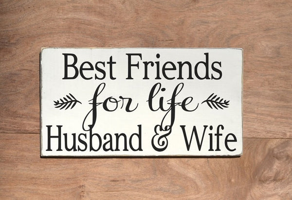 Rustic Wedding Sign Love Quotes Best Friends For Life Husband Wife Anniversary Gift Home Wall Art Couple Spouse Gift Master Bedroom Marriage - The Sign Shoppe - 2