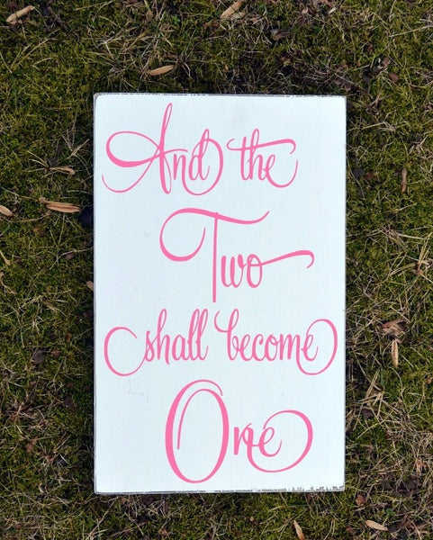Pink Wedding Sign The Two Shall Become One Gifts Ephesians Bible Verse Scripture Wall Art Wood Signs Engagement Gift Unique Rehearsal Party - The Sign Shoppe - 1