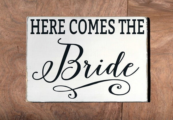 Wedding Decor Ceremony Sign Here Comes The Your Bride Wood Ring Bearer Carrying Holding Signs Flower Girl Plaque Unique Rustic Calligraphy - The Sign Shoppe - 1