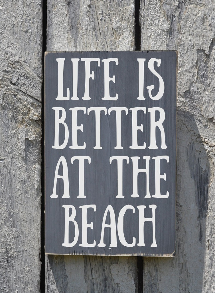 Life Is Better Quote Wall Art - The Sign Shoppe