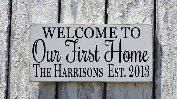 Personalized Our First Home Sign, Rustic Family Name Established Welcome Wood Plaque, Wedding Gift, Couples New House Art Porch Wall Decor - The Sign Shoppe - 1