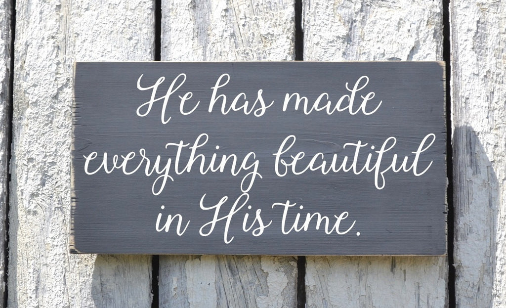 Scripture Sign 24x12 Custom Bible Verse Wall Art He Has Made Everything Beautiful In His Time Wedding Nursery Wall Art Family Decor Gift - The Sign Shoppe