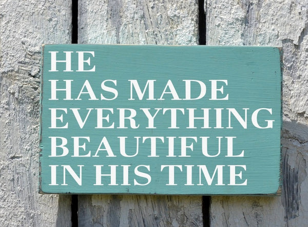 Scripture Sign Bible Verse Wood Wall Art He Has Made Everything Beautiful In His Time Religious Wedding Sign Family Signs Nursery Decor Gift - The Sign Shoppe - 2