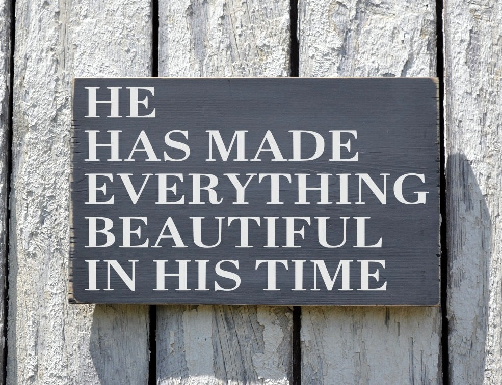 Scripture Sign Bible Verse Wood Wall Art He Has Made Everything Beautiful In His Time Religious Wedding Sign Family Signs Nursery Decor Gift - The Sign Shoppe - 1