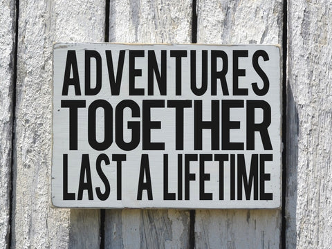 Adventure Quote Wood Sign Painted Family Couple Sign Wall Art - The Sign Shoppe
