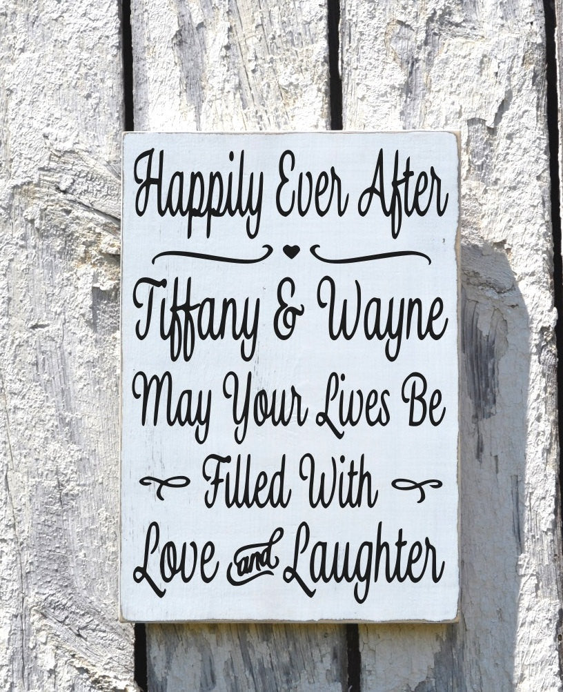 Personalized Wedding Sign Happily Ever After Unique Plaque Shower Gift Bride Groom Names Engagement Gift Love Laughter Quote Couples Gift - The Sign Shoppe