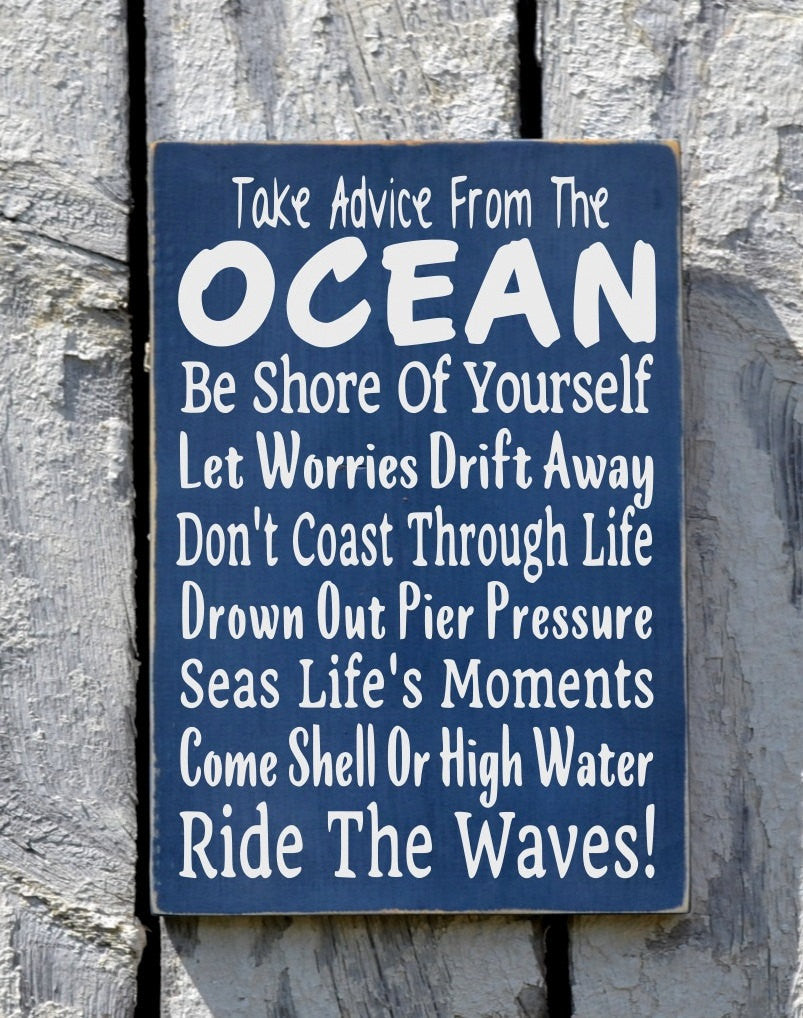 Beach Sign, Beach House Decor, Take Advice From The Ocean Hand Painted Wood Sign Coastal Nautical Pool Bathroom Outdoor Wall Art Wood Gift - The Sign Shoppe