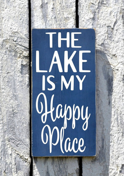 Lake House Decor Lakeside Sign The Lake Is My Happy Place Wood Quote Plaque Outdoor Gift Custom Reclaimed Hand Painted House Signs River - The Sign Shoppe - 2
