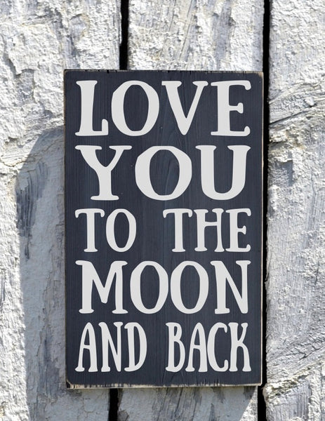 Couples Wedding Sign Gift Nursery Wall Art Decor Family Wood Sign Painted Love You To The Moon And Back Plaque Kids Children Room Baby Gift - The Sign Shoppe - 1
