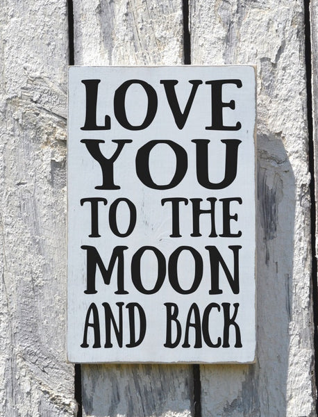 Couples Wedding Sign Gift Nursery Wall Art Decor Family Wood Sign Painted Love You To The Moon And Back Plaque Kids Children Room Baby Gift - The Sign Shoppe - 3