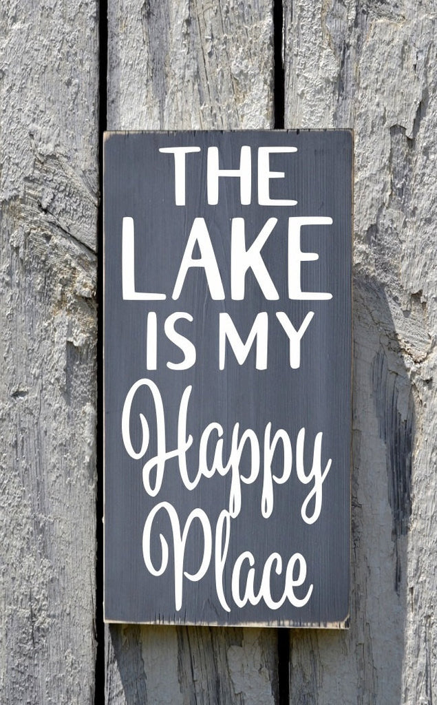 Lake House Decor Lakeside Sign The Lake Is My Happy Place Wood Quote Plaque Outdoor Gift Custom Reclaimed Hand Painted House Signs River - The Sign Shoppe - 1