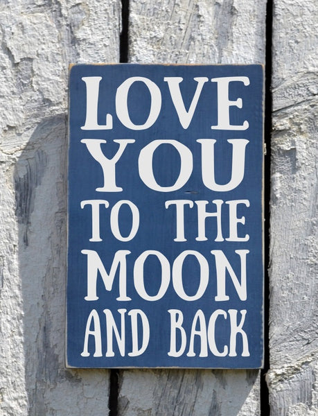 Couples Wedding Sign Gift Nursery Wall Art Decor Family Wood Sign Painted Love You To The Moon And Back Plaque Kids Children Room Baby Gift - The Sign Shoppe - 2