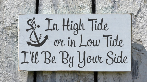 In High Tide Or Low Tide - The Sign Shoppe - 1