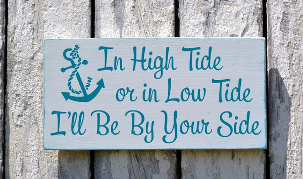 In High Tide Or Low Tide - The Sign Shoppe - 2