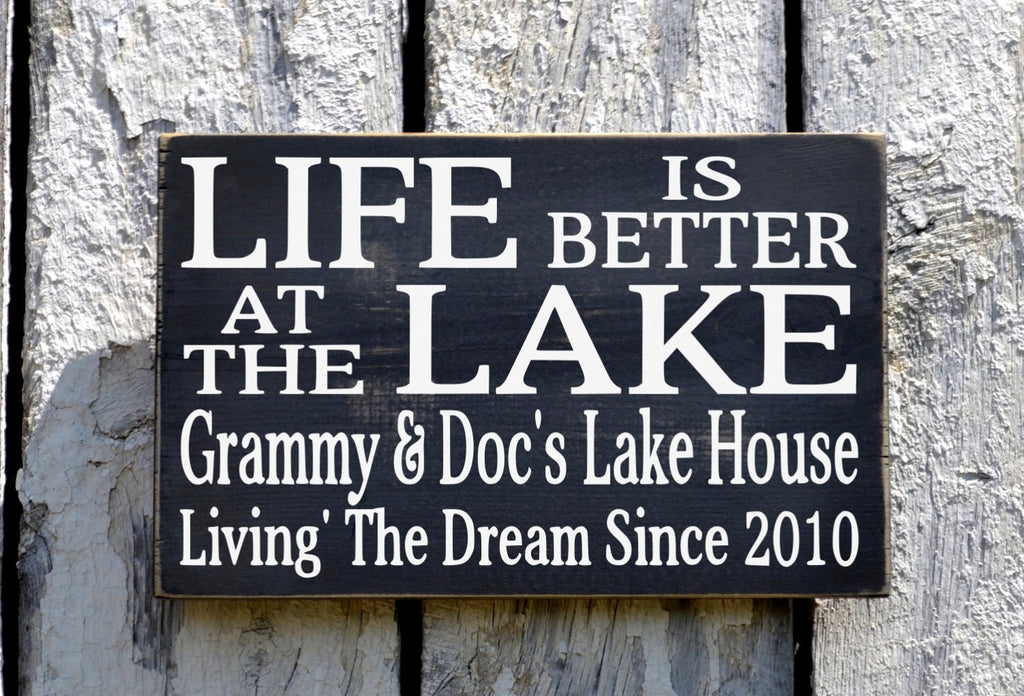 Lake Sign, Personalized Lakes House Decor, Life Is Better At The Lake Wood Plaque Family Parents Grandparents Gift River Art Lodge Cabin - The Sign Shoppe