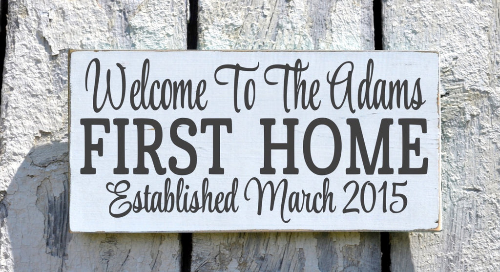 Our First Home Sign, Personalized Welcome To Wood House Plaque, Rustic Wedding Gift Custom Family Name Date New Home Housewarming Wall Art - The Sign Shoppe