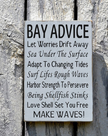 Bay Advice Sign, Advice Wisdom From The Bay Home Decor - The Sign Shoppe