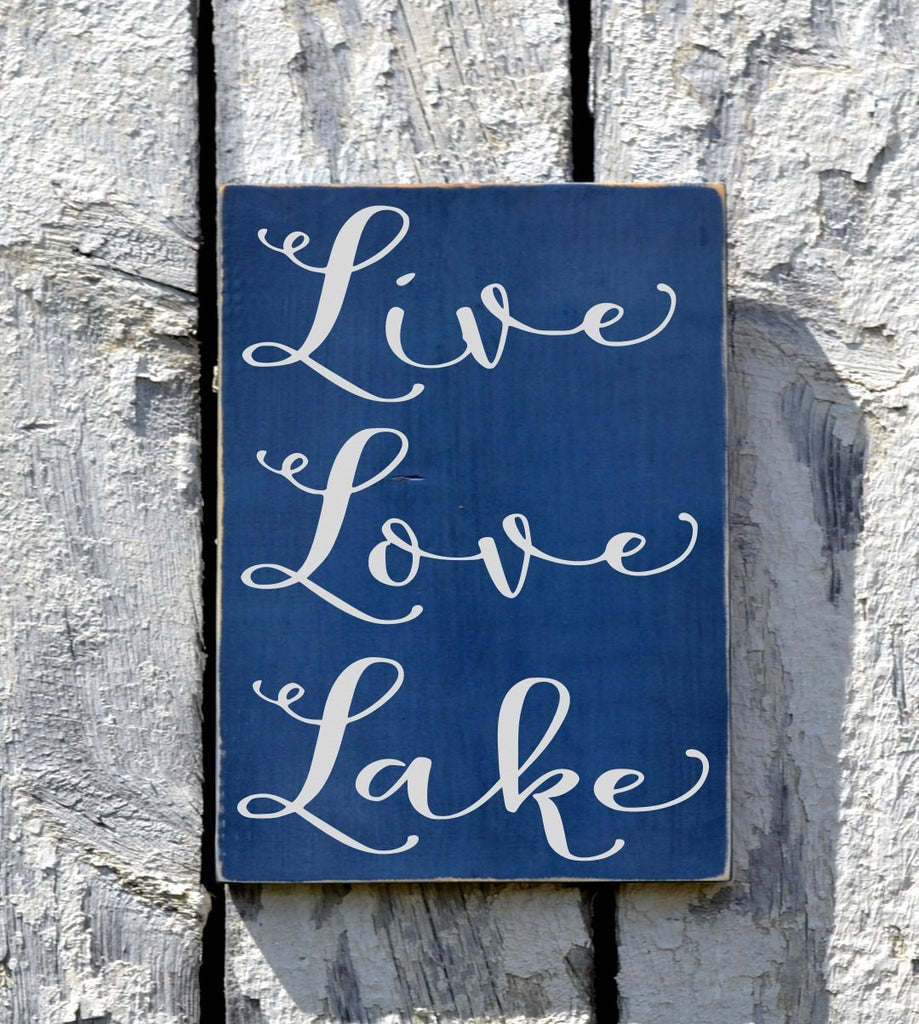Lake House Decor, Live Love Lake Sign, Custom Wood Lakeside Plaque, No Vinyl Lakefront Life Home Wall Art Outdoor Signs Quotes Sayings Gift - The Sign Shoppe