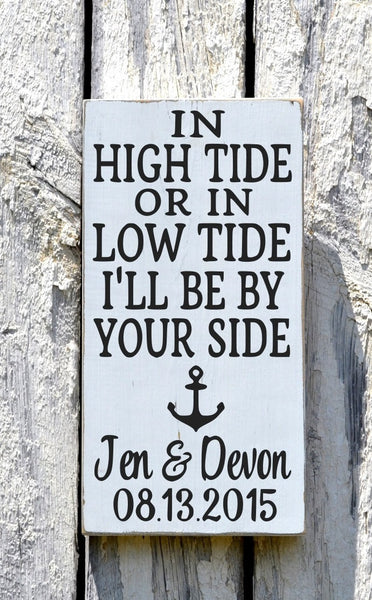 In High Tide Sign Personalized Beach Wedding Sign Nautical Decor Anchor Custom Wood Plaque Wedding Shower Couples Gift Anniversary Christmas - The Sign Shoppe - 2