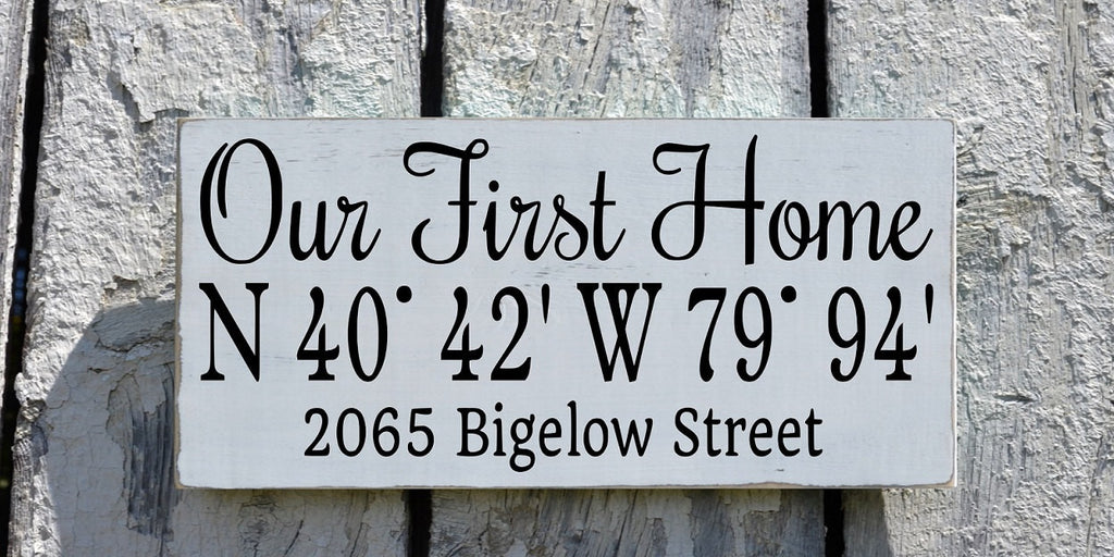 Personalized Our First Home Sign Latitude Longitude Custom Wood Plaque Couples Housewarming Wedding Gift New House Map GPS Location Wall Art - The Sign Shoppe
