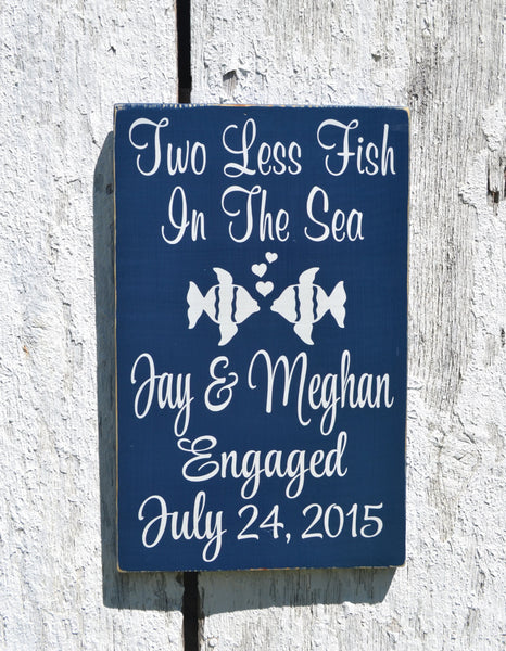 Beach Wedding Sign Two Less Fish In The Sea - The Sign Shoppe - 1