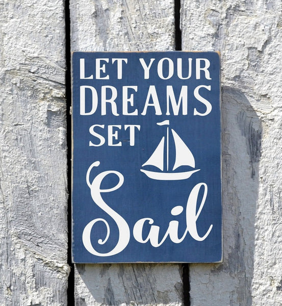 Nautical Nursery Decor Beach Baby Girl Boy Kids Room Sign Wall Art Let Your Dreams Set Sail Custom Wood Children Shower Gift Ideas Plaque - The Sign Shoppe - 1