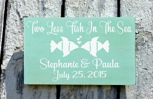 Personalized Wedding Sign 18x12 Beach Weddings Decor Two Less Fish In The Sea Custom Teal Engagement Gift Shower Table Couples Sweetheart - The Sign Shoppe - 3