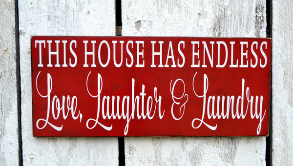 Laundry Room Decor, Rustic Hand Painted Laundry Room Sign Wall Art This House Has Endless Love Laughter Laundry Shabby Farmhouse Distressed - The Sign Shoppe - 2