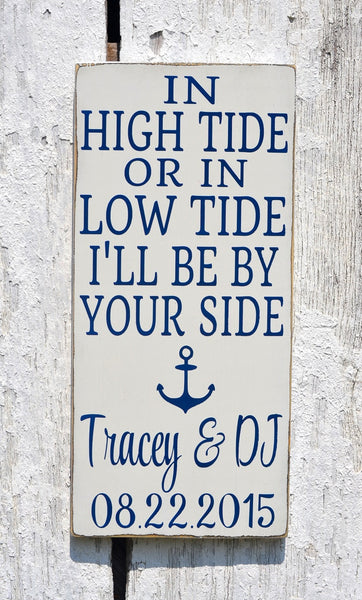 In High Tide Sign Personalized Beach Wedding Sign Nautical Decor Anchor Custom Wood Plaque Wedding Shower Couples Gift Anniversary Christmas - The Sign Shoppe - 4