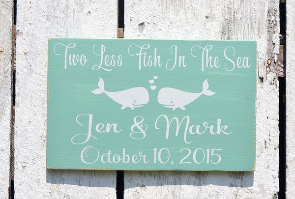 Personalized Wedding Sign 18x12 Beach Weddings Decor Two Less Fish In The Sea Custom Teal Engagement Gift Shower Table Couples Sweetheart - The Sign Shoppe - 2