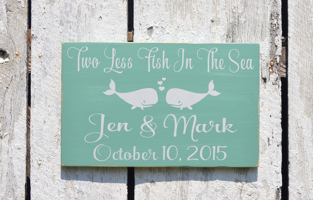 Personalized Wedding Sign 18x12 Beach Weddings Decor Two Less Fish In The Sea Custom Teal Engagement Gift Shower Table Couples Sweetheart - The Sign Shoppe - 1