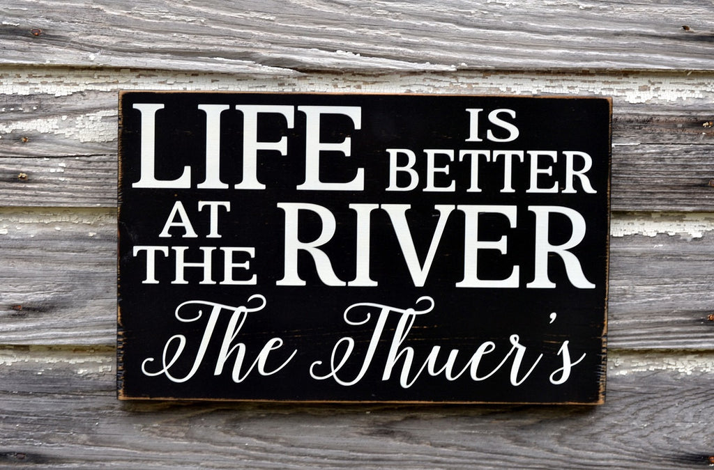 Personalized River Sign House Decor Family Name Last Names Custom Life Is Better Wall Art Outdoor Cottage Cabin Home Plaque Riverside - The Sign Shoppe