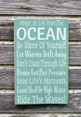 Advice From The Ocean Plaque Coastal Nautical Wall Art - The Sign Shoppe - 1