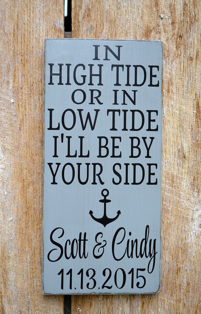 Beach Wedding Sign, In High Tide Low Tide - The Sign Shoppe - 1
