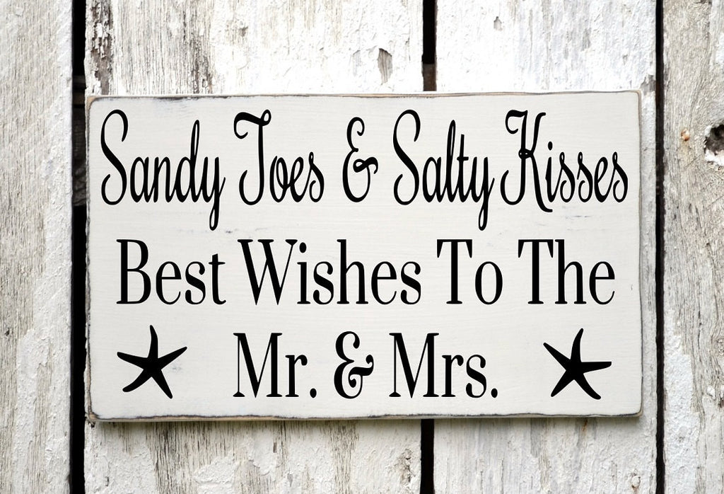 With Sandy Toes Salty Kisses Best Wishes Mr Mrs - The Sign Shoppe - 1