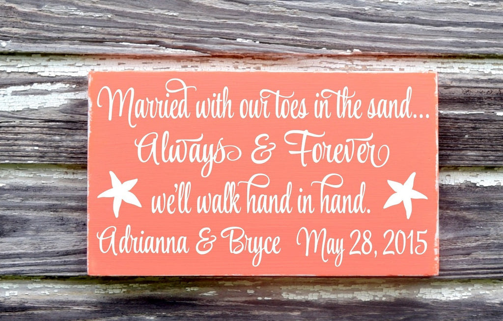 Rustic Wedding Sign - 18x12 - Custom Colors - Beach Wedding Signs - Personalized Gift Toes In Sand Always & Forever Hand In Hand Sandy Toes - The Sign Shoppe - 1