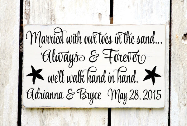 Rustic Wedding Sign - 18x12 - Custom Colors - Beach Wedding Signs - Personalized Gift Toes In Sand Always & Forever Hand In Hand Sandy Toes - The Sign Shoppe - 3