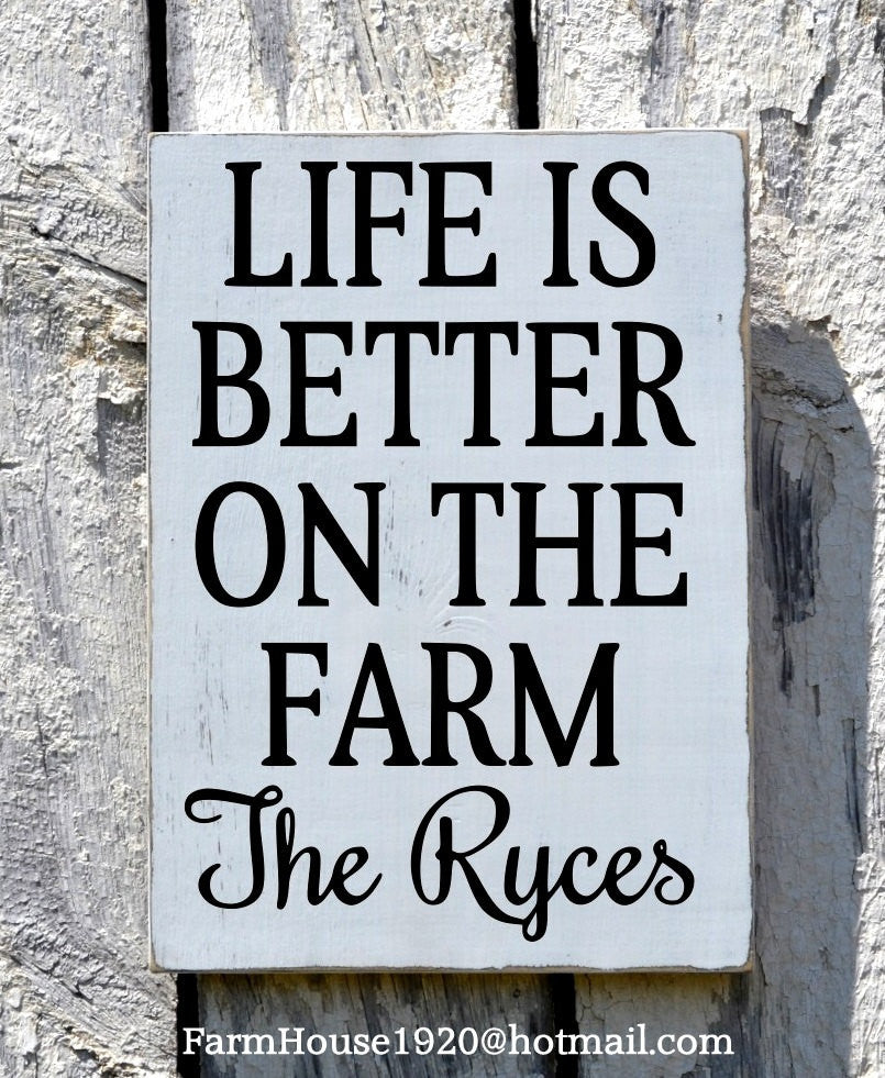 Farm Decor, Personalized Farm House Sign, Farmer Gift, Custom Signs, Farming Family Name, Rustic Wood Signs, Ranch Wall Art, Life Is Better - The Sign Shoppe