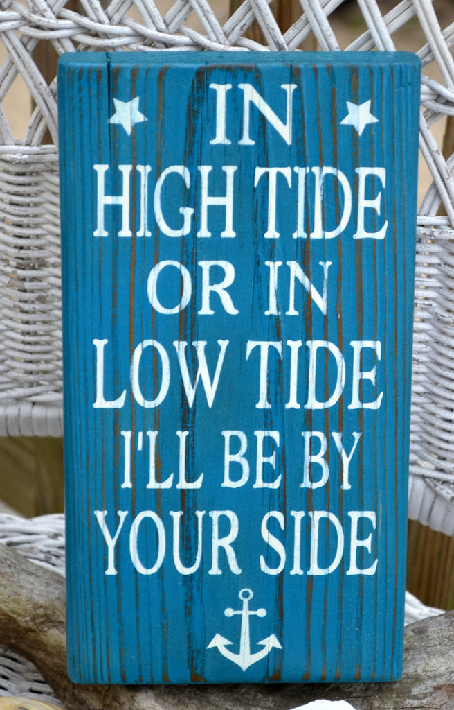 Anchor Nautical Nursery Decor Sign In High Tide Or Low Tide I'll Be By Your Side Beach Wedding Decor Gift