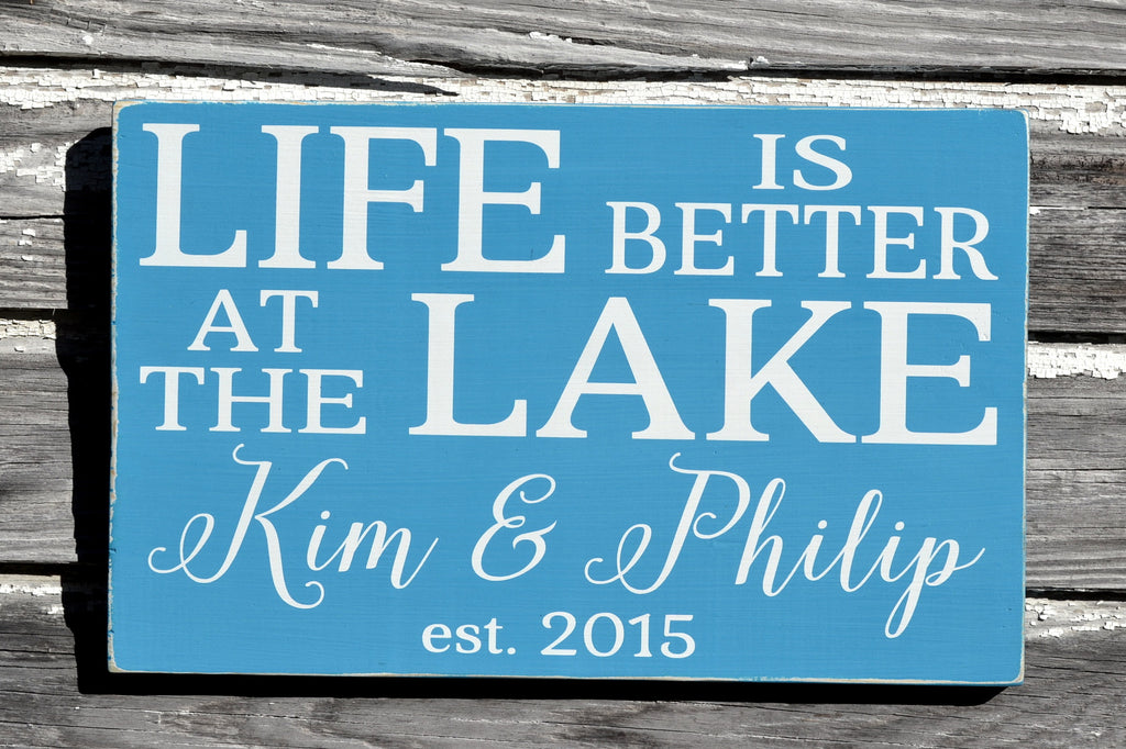 Life Is Better At The Lake - Custom Personalized Family Name Sign - Lake House Sign - Beach Decor Vacation House Rustic Wood Plaque