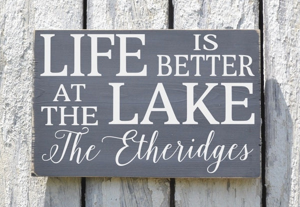Lake House Decor, Personalized Lake Sign, Life Is Better At The Lake Family Last Name Wood Plaque, Lakeside Living River Cabin Cottage Gift - The Sign Shoppe - 1