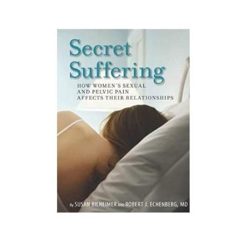 Paperback: Secret Suffering: How Women's Sexual and Pelvic Pain Affects Their Relationships