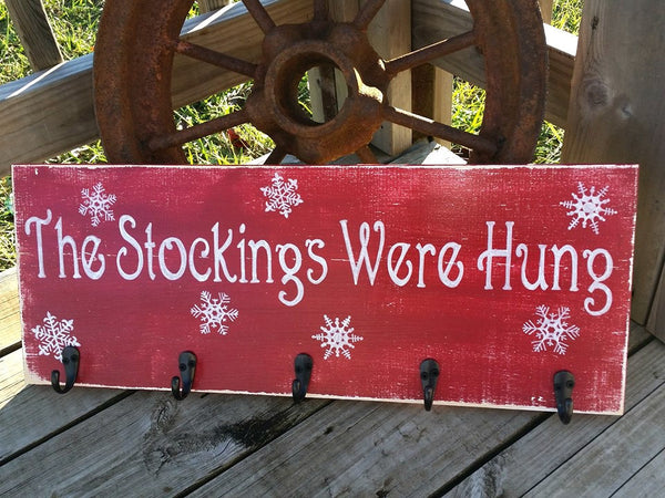 Big Stockings Sign - The Stockings Were Hung - Snowflake Sign - Christmas Stocking Hanger - Rustic Christmas Sign - Holiday Wall Decor 10x36