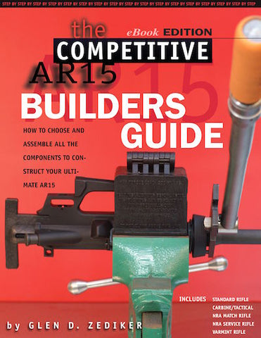 The Competitive AR15: Builders Guide eBook